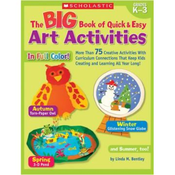 the big book of quick and easy art activities